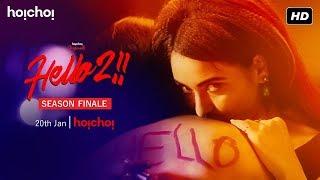 Hello   Season 2   Raima   Priyanka   Joy   Finale Date Announcement   hoichoi