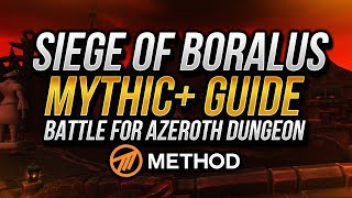 Siege of Boralus Mythic+ Guide | Battle for Azeroth Dungeon | Method