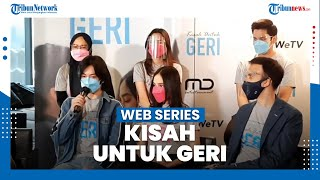 Web Series 'Kisah Untuk Geri' Pertemukan Lagi Syifa Hadju dan Angga Yunanda