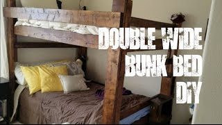 Double Wide Bunkbed Build - DIY - Full Size Top And Bottom