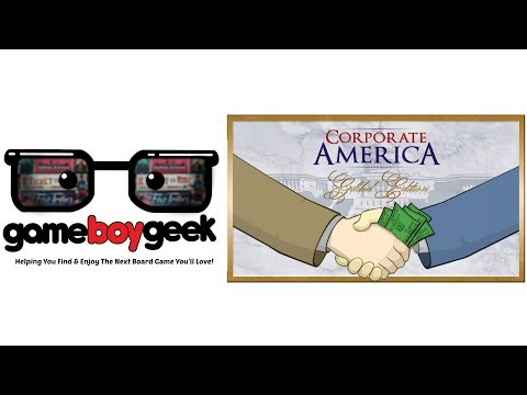 The Game Boy Geek Reviews Corporate America Gilded Edition
