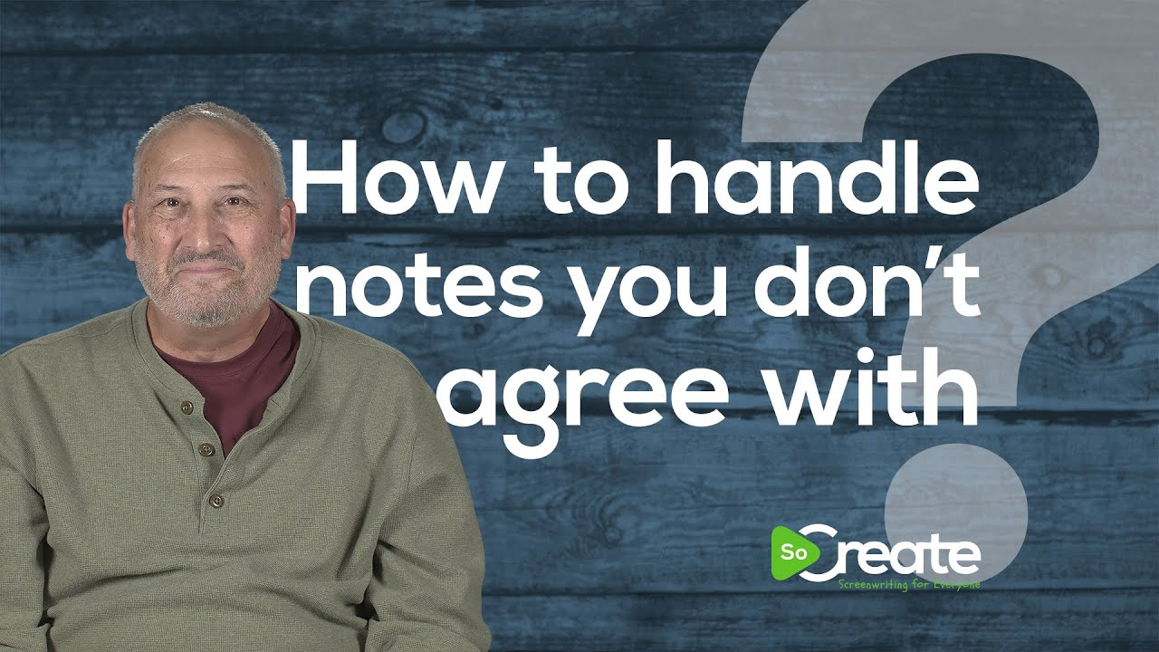 Veteran TV Writer Ross Brown Tells You How to Handle Script Notes That You Don't Agree With