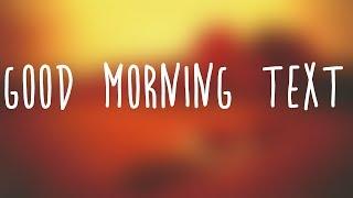 Queen Naija   Good Morning Text Lyrics