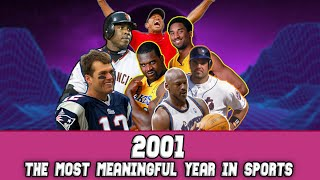 2001: The Most Meaningful Year in Sports History