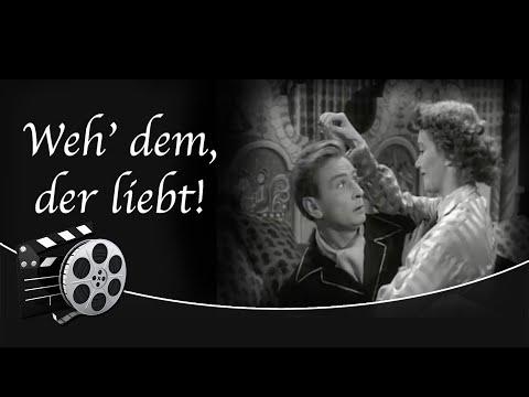 Weh' dem, der liebt! (1951)