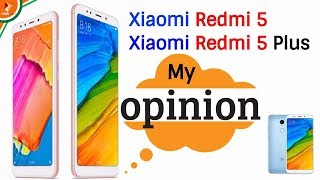 Xiaomi Redmi 5 & Xiaomi Redmi 5 Plus Launched   My Opinion with Price Specification & Availability
