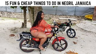 TOP 15 AFFORDABLE AND FUN THINGS TO DO IN NEGRIL JAMAICA