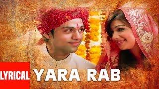 Yara Rab Lyrical Video Song Hindi Movie Socha Na Tha   Sonu Nigam,Sanjivni   Abhay Deol,Ayesha Takia