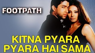 Kitna Pyara Pyara Hai Sama Full Video - Footpath | Bipasha