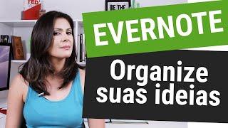 ✅ EVERNOTE COMO USAR - Organize Suas Ideias Em Um Só Lugar