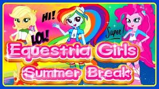 ♡ My Little Pony Equestria Girls ♡ Summer Break (Apple Jack, Rainbow Dash, Pinkie Pie) Girl Games