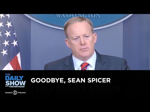 Exclusive – Goodbye, Sean Spicer: The Daily Show