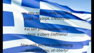 "Greek National Anthem - ""Ymnos Eis Tin Eleftherian"" (EL/EN)"
