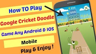 Cricket Cricket Game Google Kenh Video Giải Tri Danh Cho