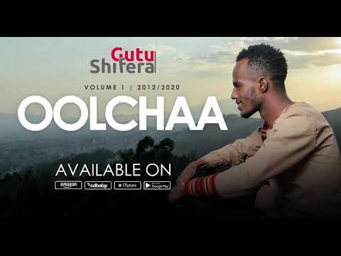 Oolchaa - Gutu Shifera (Gold Release)
