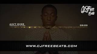 Lecrae Type Beat Gospel Hiphop 'Ain't Over' {Produced By Cj Free}
