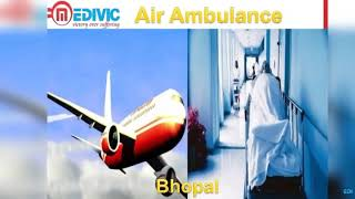 Air Ambulance in Allahabad and Bhopal-Medivic Aviation