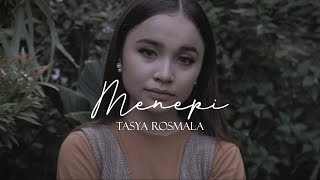 Download lagu Tasya Rosmala Menepi Mp3