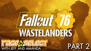 Fallout 76: Wastelanders - The Dojo (Let's Play) - Part 2
