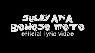 Gambar cover Suliyana - Bohoso Moto (Official Lyric Video)