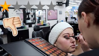 I Went To The WORST Reviewed MAKEUP ARTIST In My City (1 STAR)