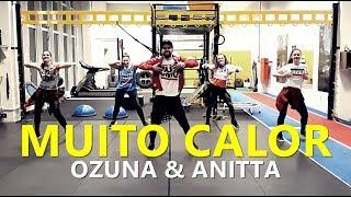 MUITO CALOR   Ozuna & Anitta L Zumba® L Choreography L CIa Art Dance