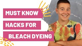 MUST Know Hacks For Bleach Dyeing Shirts