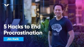 5 Mental Hacks To End Procrastination | Jim Kwik