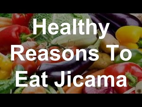 Video Healthy Reasons To Eat Jicama - Superfoods
