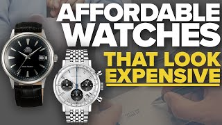 Affordable Watches That Look Expensive Part 1 (Over 10 Watches Mentioned)