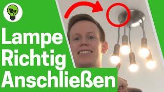 Lampe Anschließen ✅ TOP ANLEITUNG: Wie Deckenleuchte Montieren & Deckenlampe Anbringen - Aufhängen?