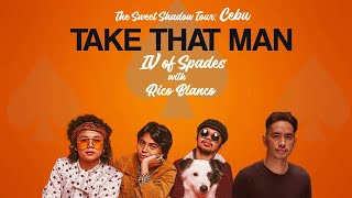 IV Of Spades With Rico Blanco | Take That Man