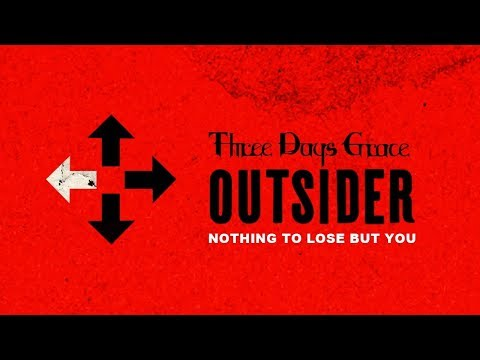 Three Days Grace - Nothing To Lose But You (Audio)