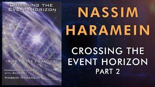 "Nassim Haramein, Trailer  DVD ""Crossing The Event Horizon"""