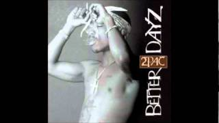 Thugz Mansion - 2Pac (Better Dayz)