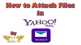How to attach a File in Yahoo Mail | Email Attachments