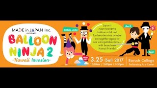 Made In Japan Inc. Pressents Balloon Ninja 2 -Kawaii Invasion