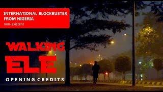 Walking Ele - Opening Credits