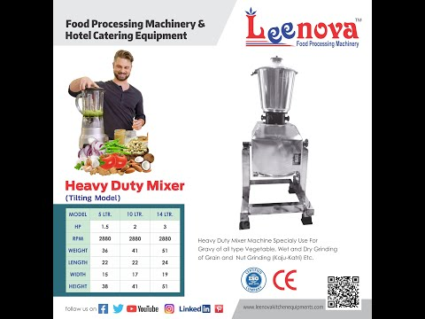 Leenova Heavy Duty Mixer Tilting Model