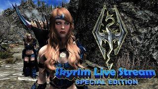 Skyrim SE Live Stream