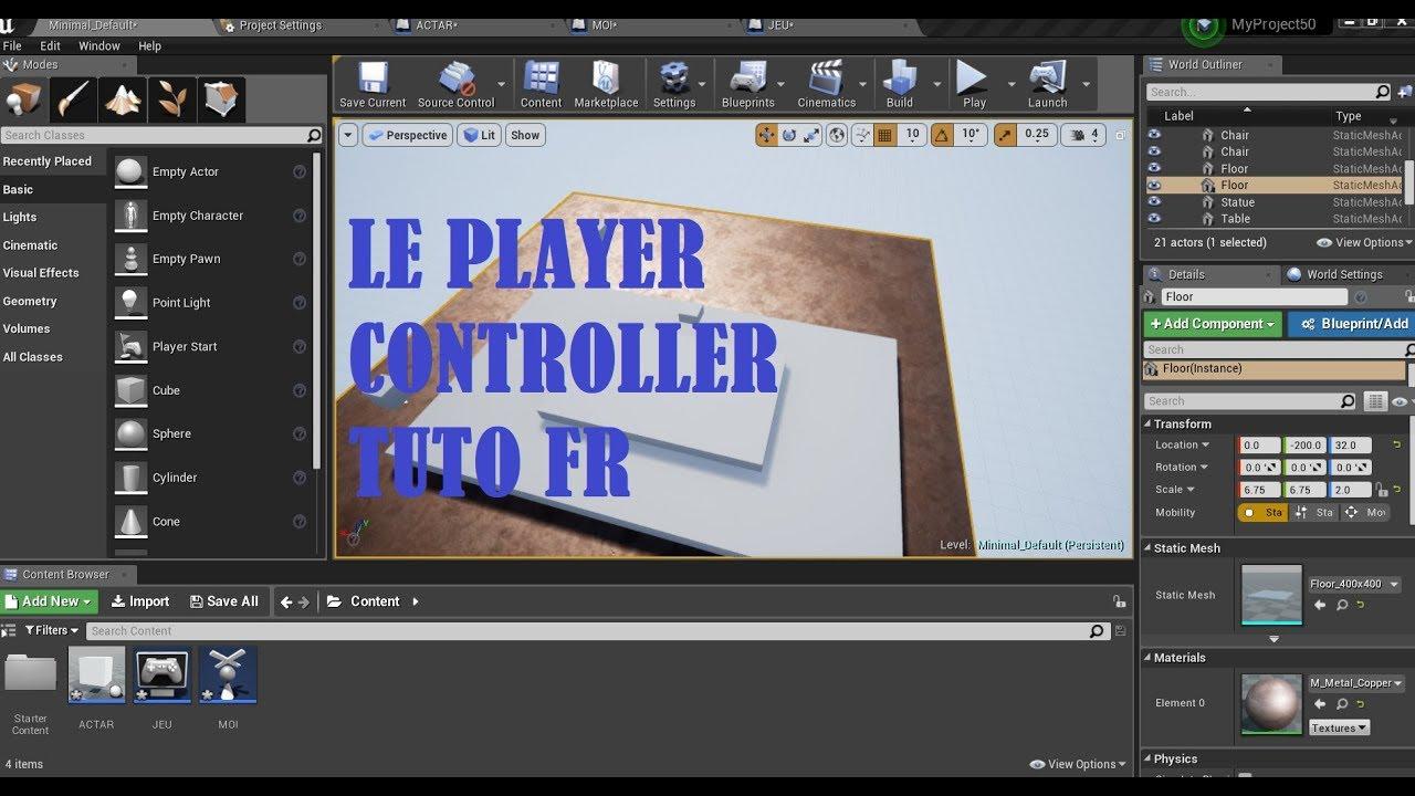 TUTO UE4: LE PLAYER CONTROLLER [FR]