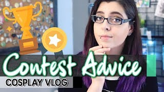Things Judges look for in competitions - Contest Advice || Cosplay Vlog