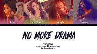 MAMAMOO 'NO MORE DRAMA' [COLOR CODED HAN/ROM/SUBESPAÑOL LYRICS]