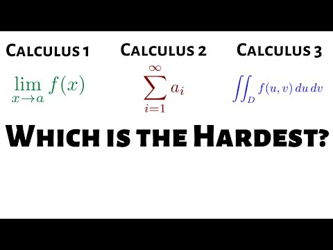 What is the Hardest Calculus Course?