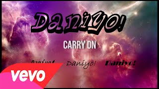 Daniyo - Carry On (Audio) [Prod. By One Tone]