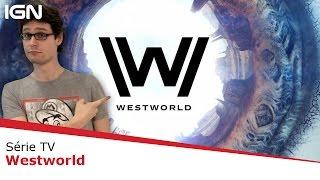 Westworld : notre avis sur la nouvelle série d'HBO !