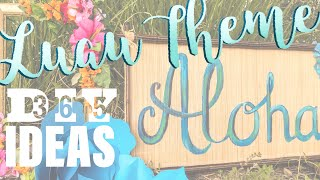 DIY Hawaiian Luau Party Theme Tropical Decorations, Photo-booth, Props And More DIY365
