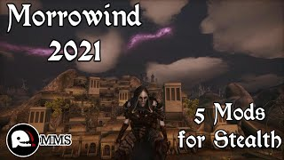 Morrowind 2021 - 5 Mods for Stealth Gameplay