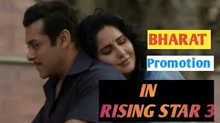 Salman Khan and Katrina Kaif Together Will Come at Rising Star 3 For BHARAT Promotion