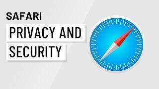 Safari: Privacy and Security in Safari